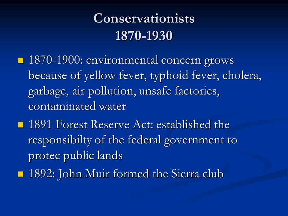 Conservationists 1870-1930