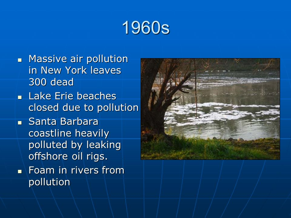 1960s Massive air pollution in New York leaves 300 dead