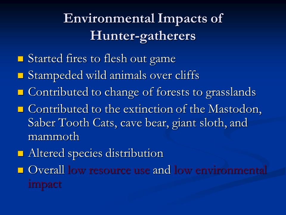 Environmental Impacts of Hunter-gatherers