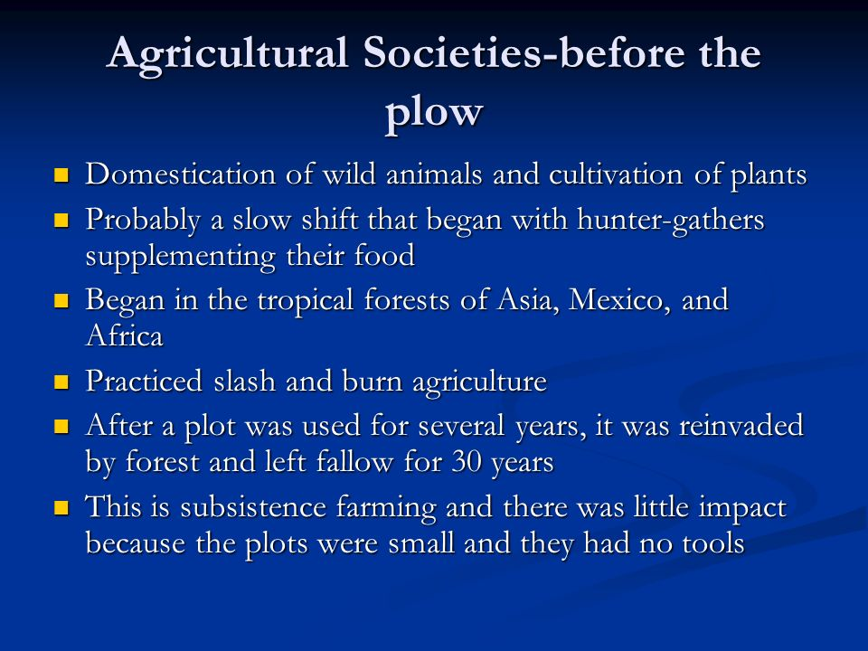 Agricultural Societies-before the plow