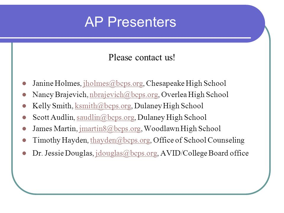 AP Presenters Please contact us!