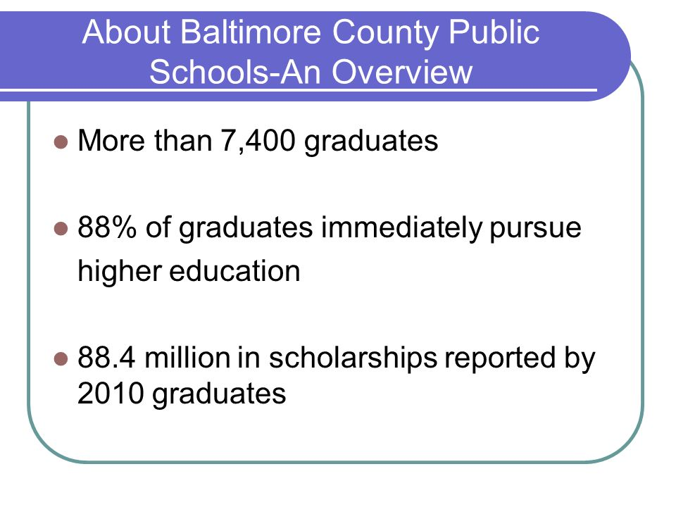 About Baltimore County Public Schools-An Overview