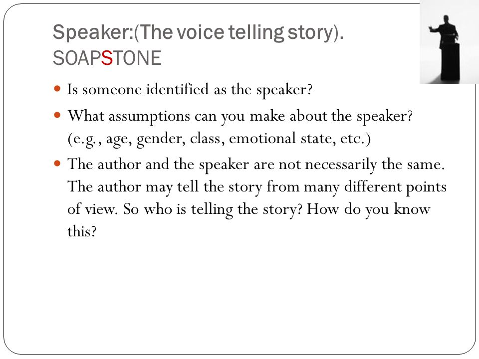 Speaker:(The voice telling story). SOAPSTONE