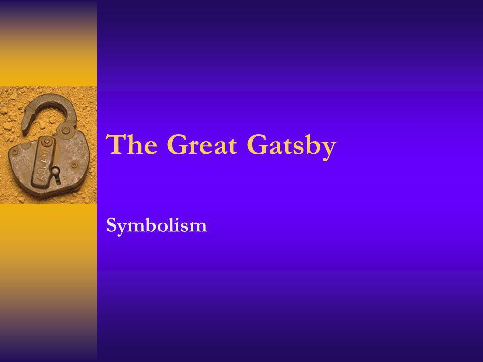 The Great Gatsby Symbolism