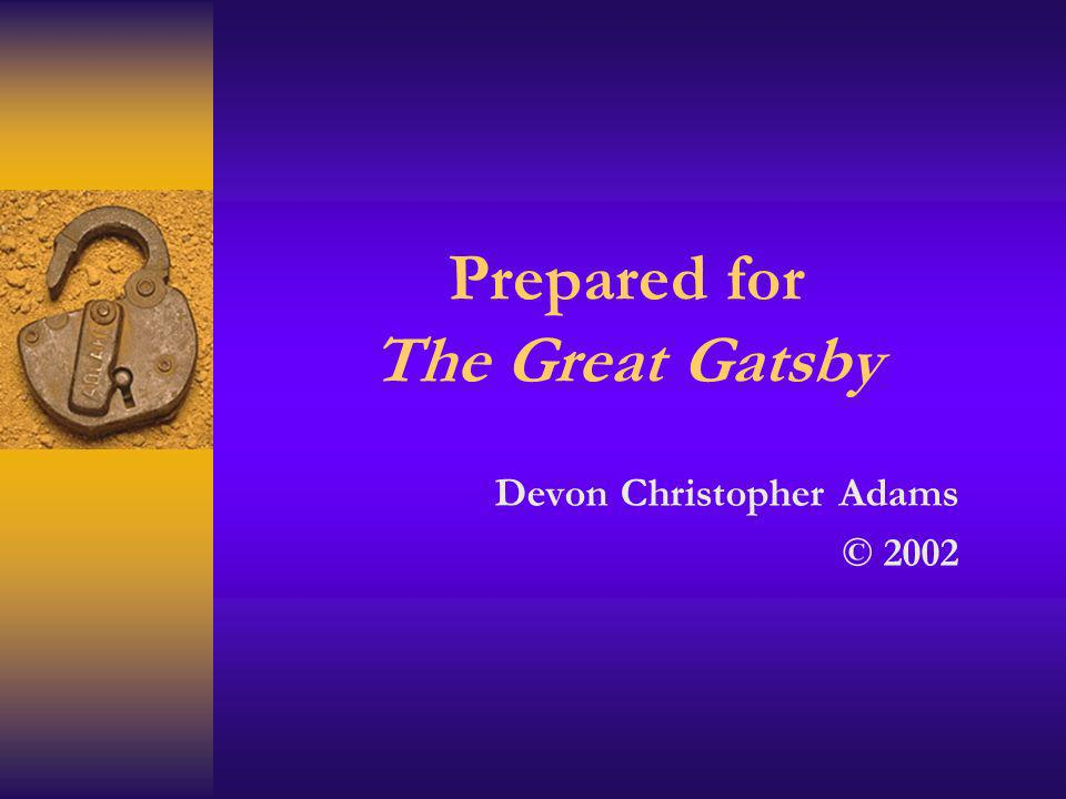 Prepared for The Great Gatsby