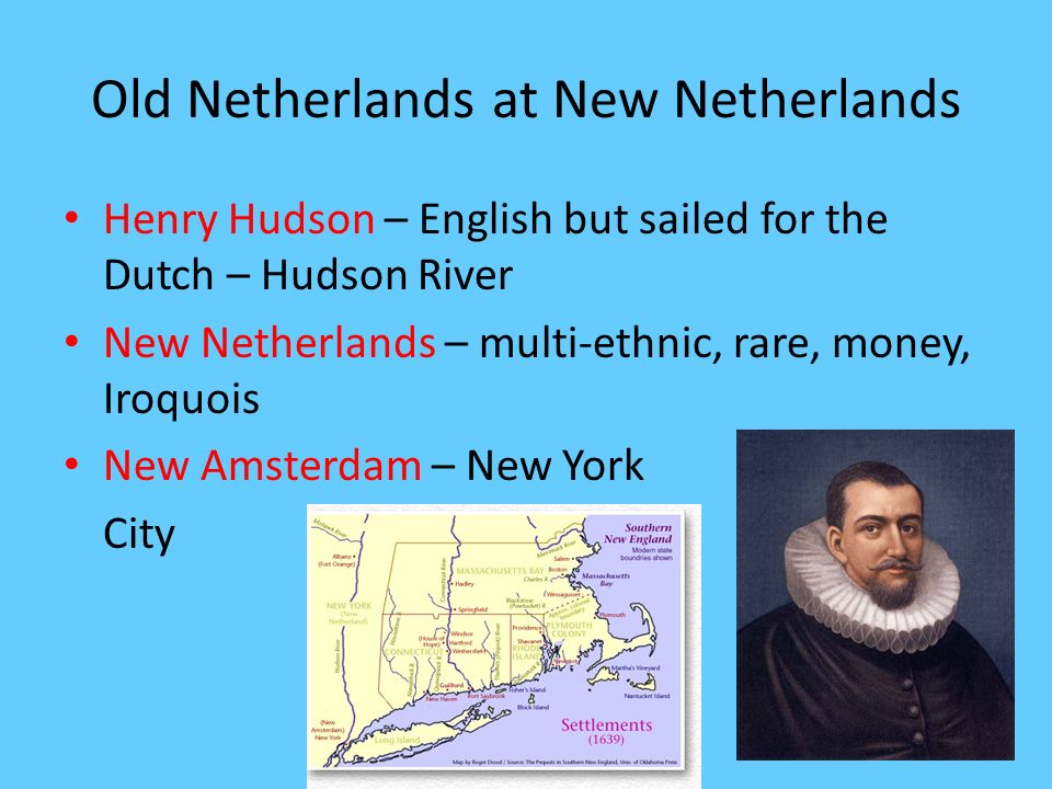 Old Netherlands at New Netherlands