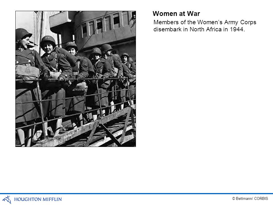 Women at War Members of the Women's Army Corps disembark in North Africa in 1944.