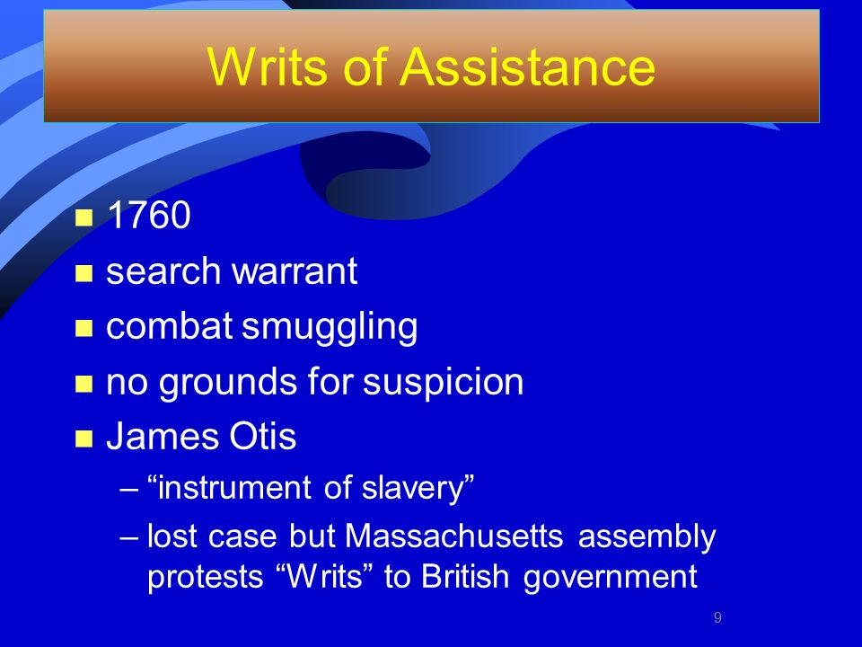 Writs of Assistance 1760 search warrant combat smuggling