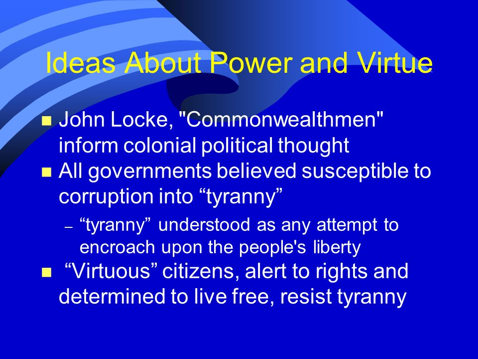 Ideas About Power and Virtue