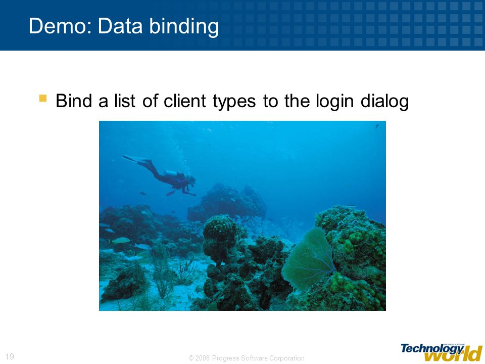 Demo: Data binding Bind a list of client types to the login dialog