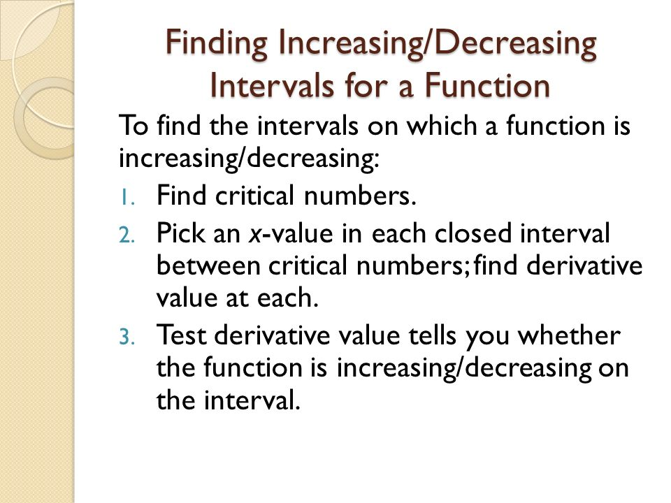 Finding Increasing/Decreasing Intervals for a Function
