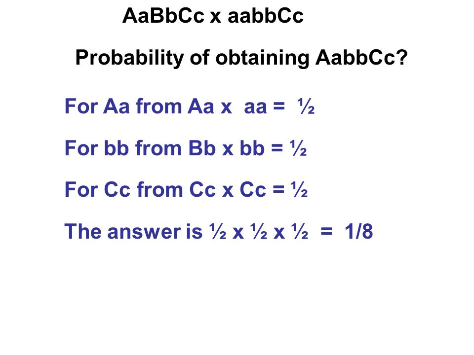 Probability of obtaining AabbCc