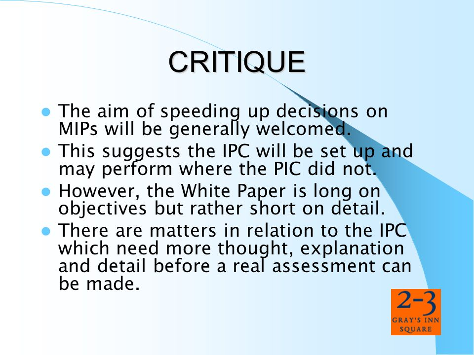 CRITIQUE The aim of speeding up decisions on MIPs will be generally welcomed.