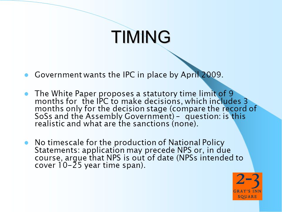 TIMING Government wants the IPC in place by April 2009.
