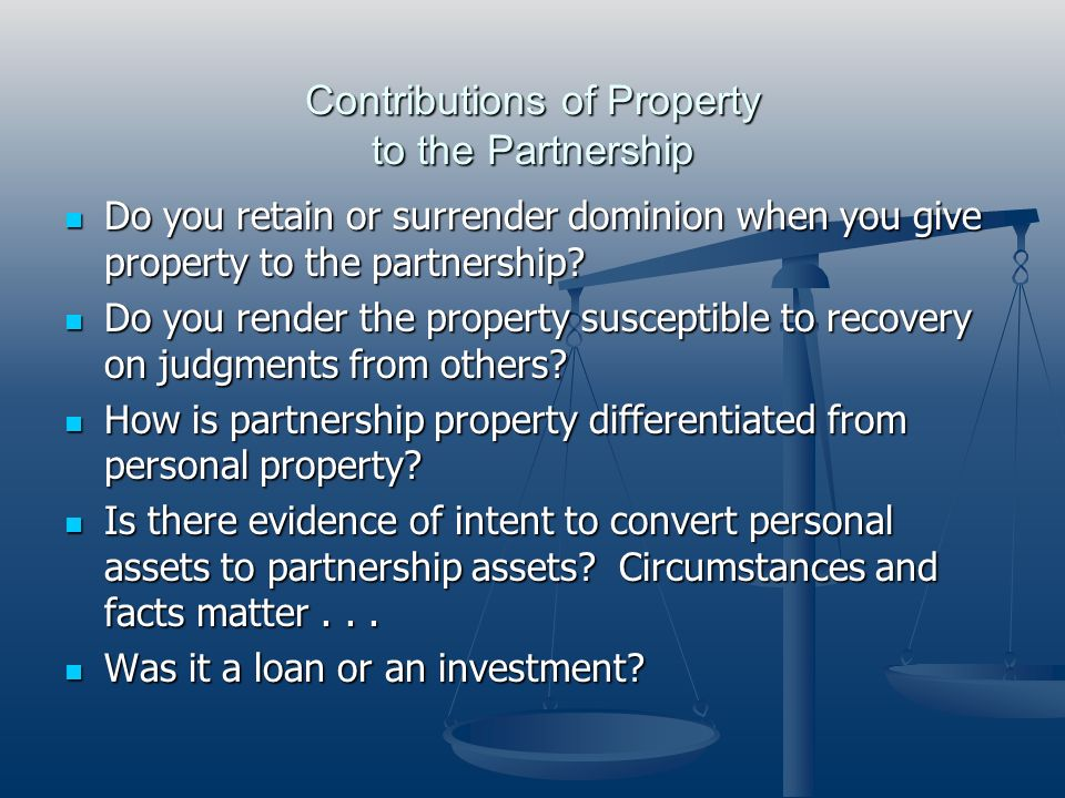 Contributions of Property to the Partnership