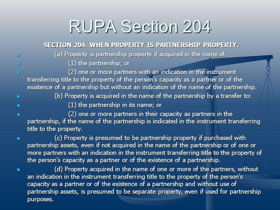 SECTION 204. WHEN PROPERTY IS PARTNERSHIP PROPERTY.