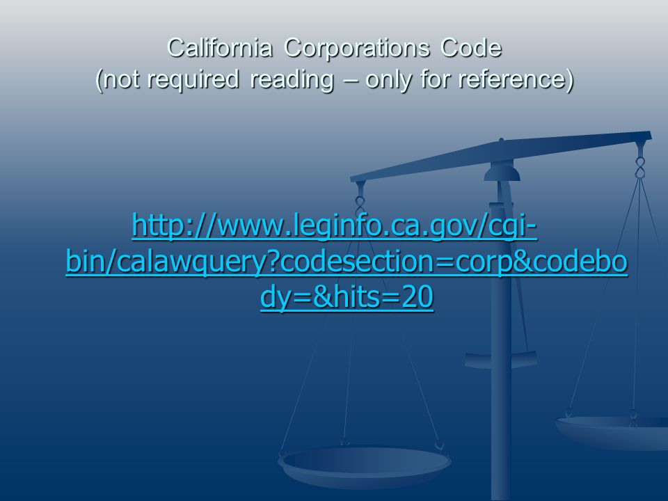 California Corporations Code (not required reading – only for reference)