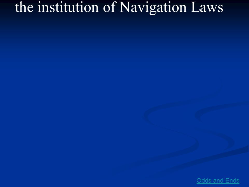 the institution of Navigation Laws