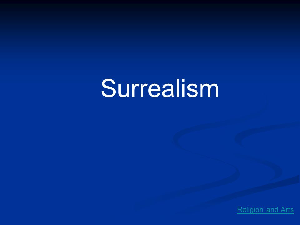 Surrealism Religion and Arts
