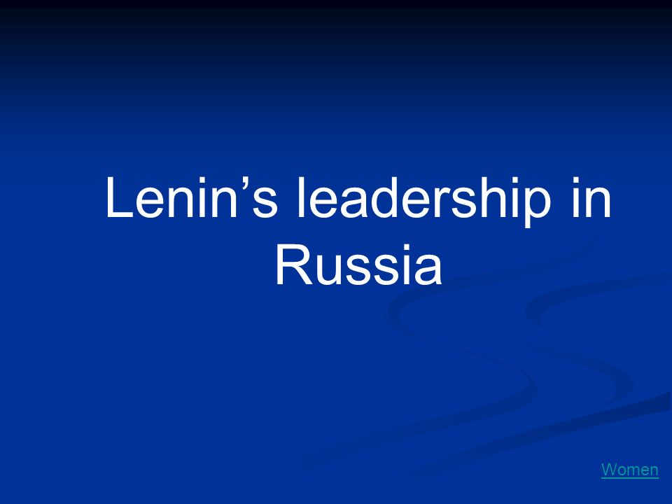 Lenin's leadership in Russia
