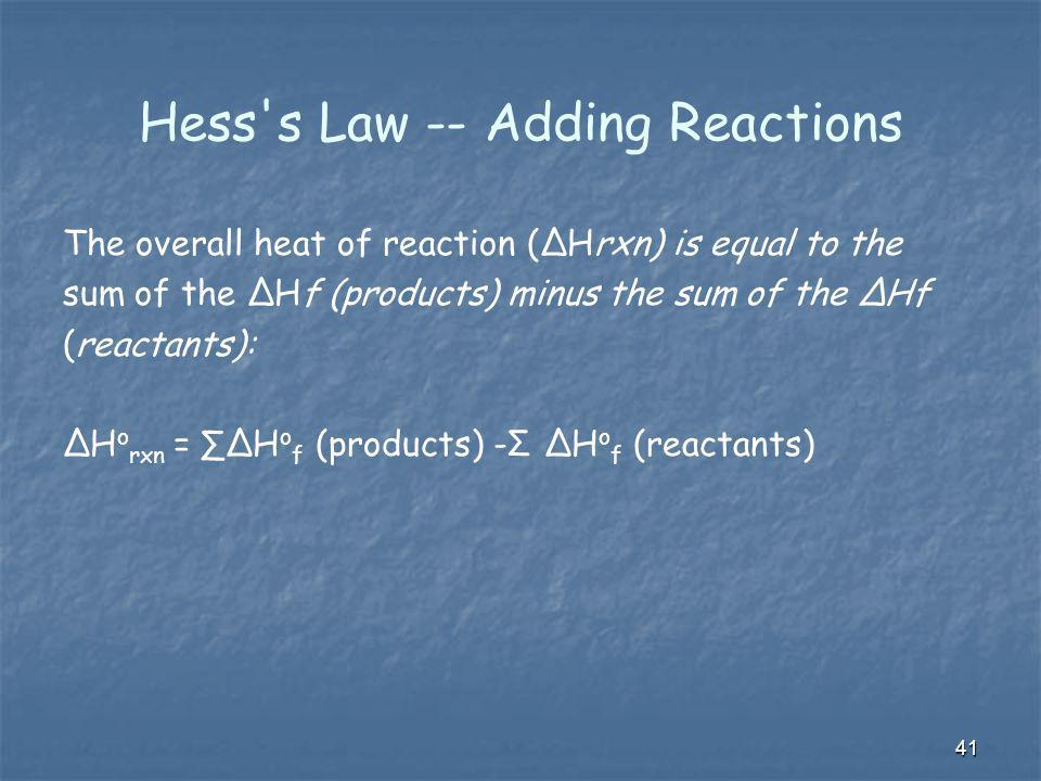 Hess s Law -- Adding Reactions