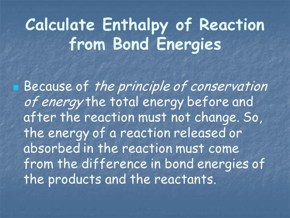 Calculate Enthalpy of Reaction from Bond Energies