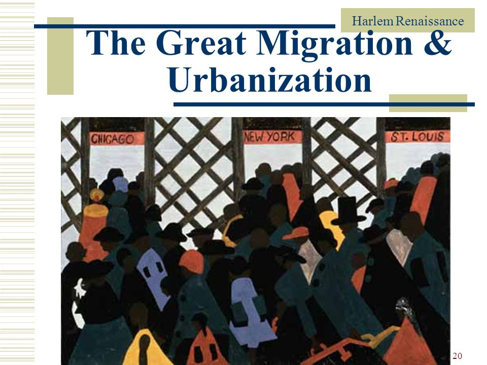 The Great Migration & Urbanization