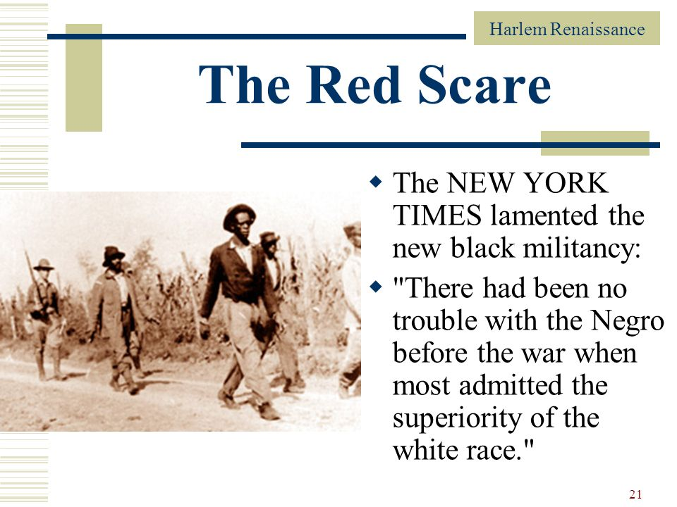 The Red Scare The NEW YORK TIMES lamented the new black militancy: