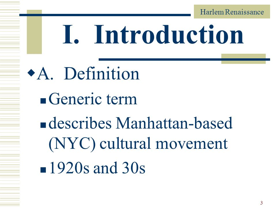 I. Introduction A. Definition Generic term