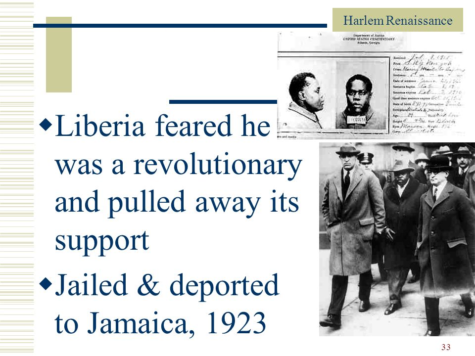 Liberia feared he was a revolutionary and pulled away its support