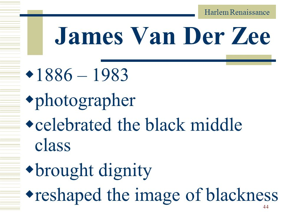 James Van Der Zee 1886 – 1983 photographer
