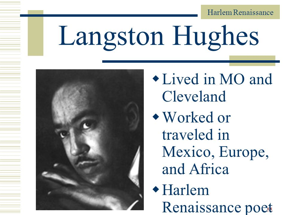 Langston Hughes Lived in MO and Cleveland