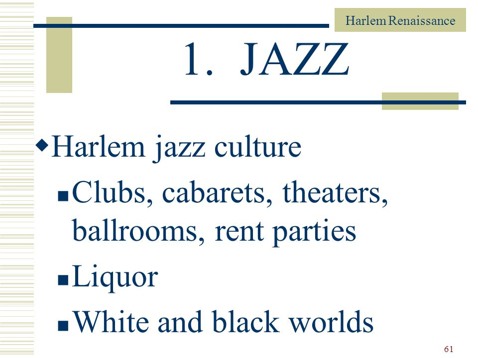 1. JAZZ Harlem jazz culture