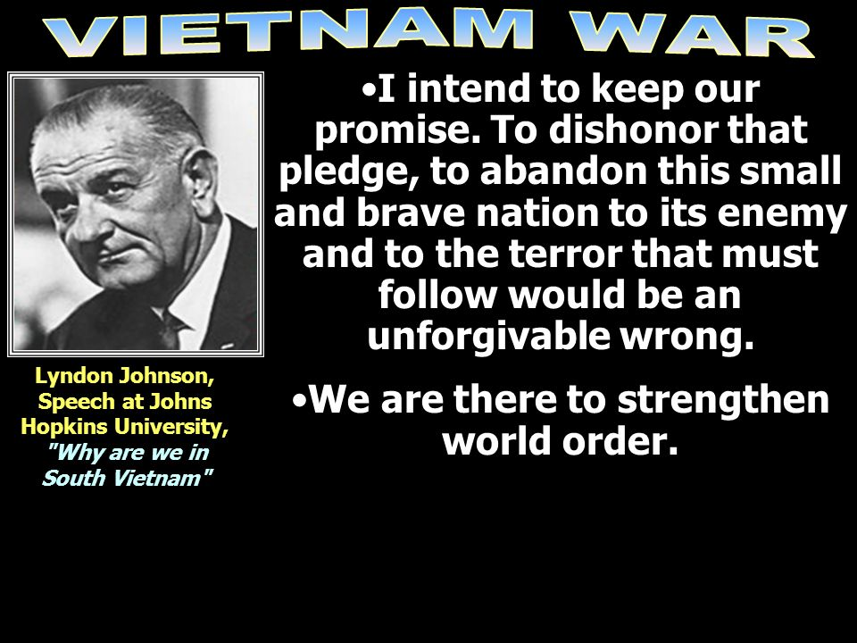 We are there to strengthen world order.