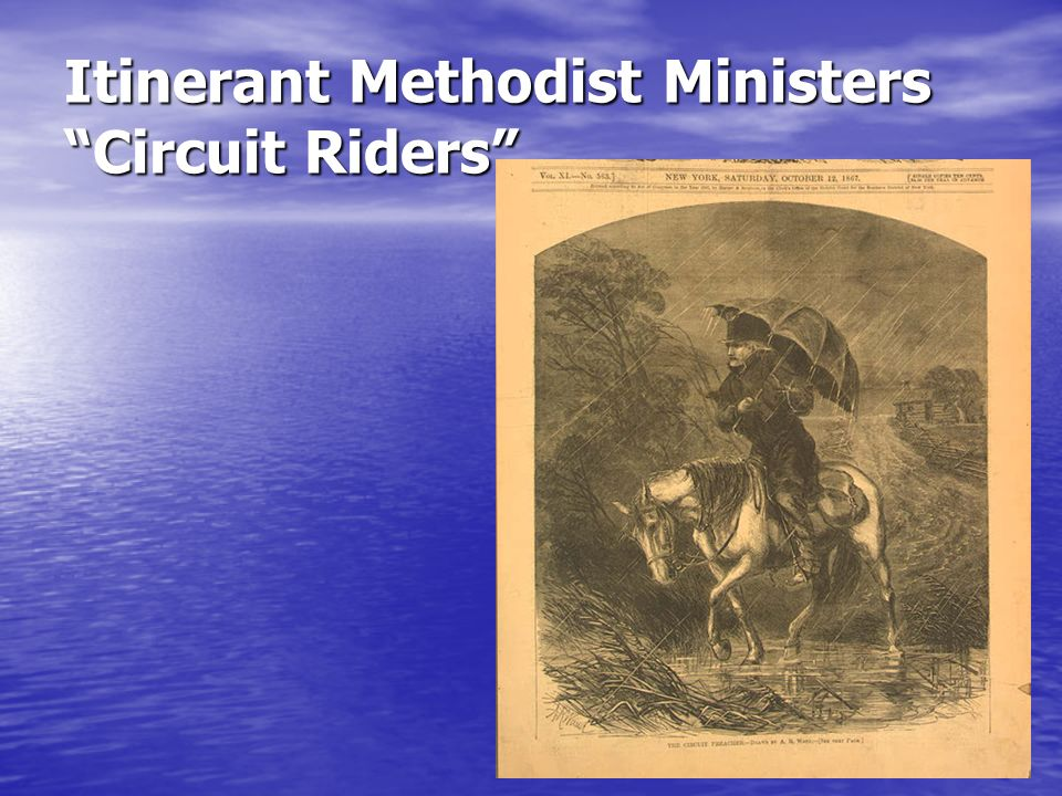 Itinerant Methodist Ministers Circuit Riders