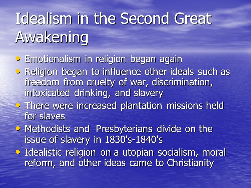 Idealism in the Second Great Awakening