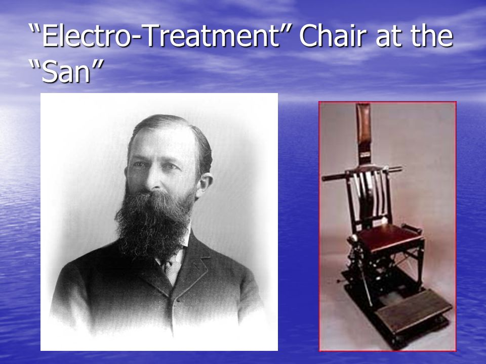 Electro-Treatment Chair at the San