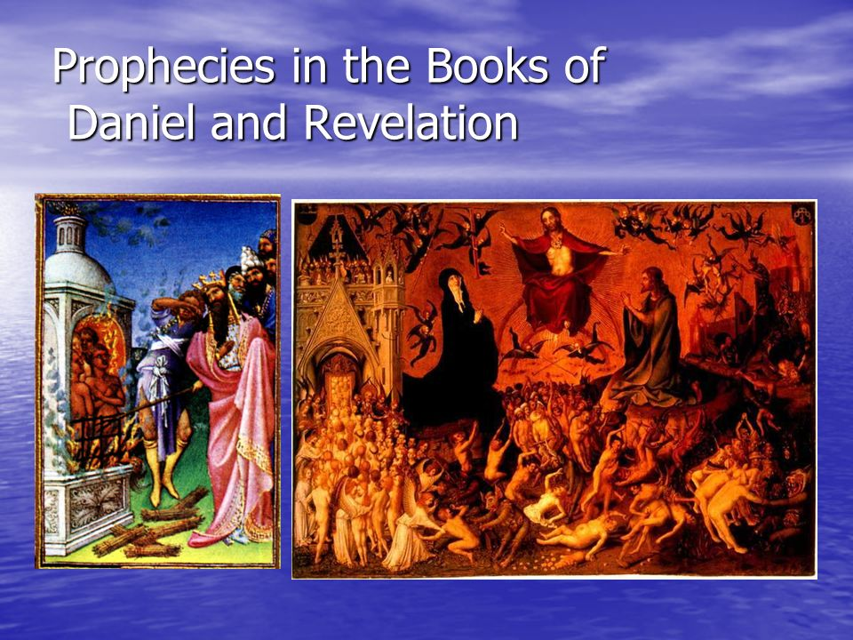 Prophecies in the Books of Daniel and Revelation