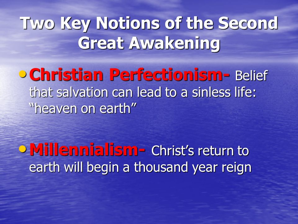 Two Key Notions of the Second Great Awakening