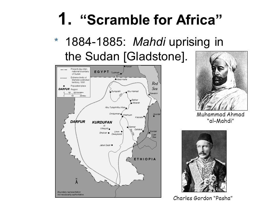 1. Scramble for Africa : Mahdi uprising in the Sudan [Gladstone]. Muhammad Ahmad al-Mahdi