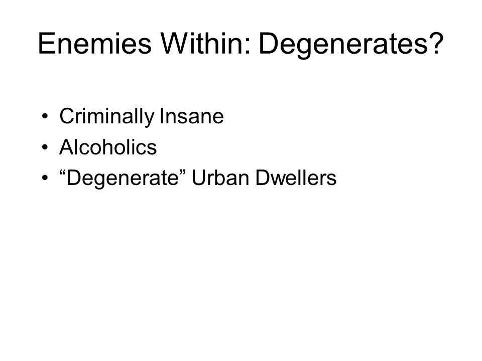 Enemies Within: Degenerates