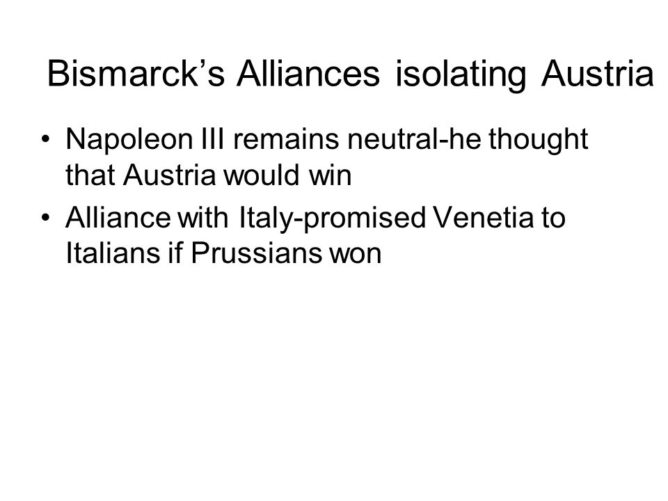 Bismarck's Alliances isolating Austria