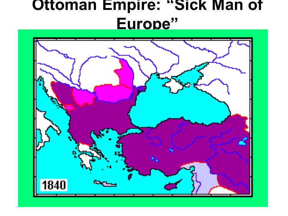 Ottoman Empire: Sick Man of Europe