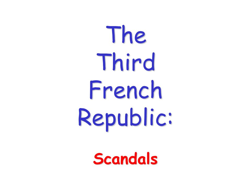 The Third French Republic: