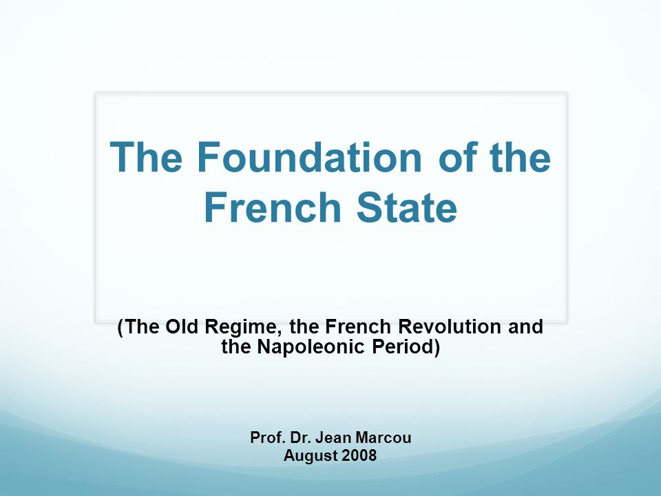 The Foundation of the French State
