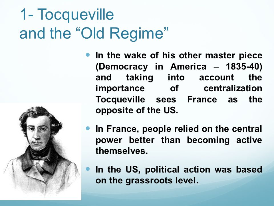 1- Tocqueville and the Old Regime