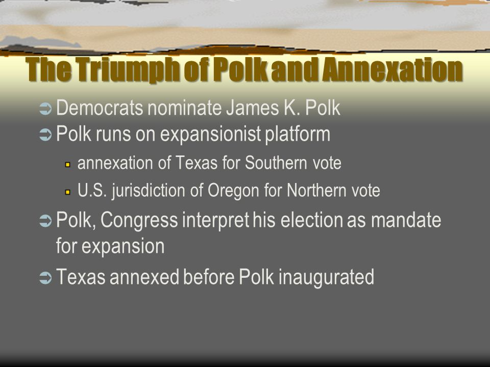 The Triumph of Polk and Annexation
