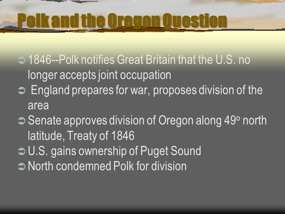 Polk and the Oregon Question