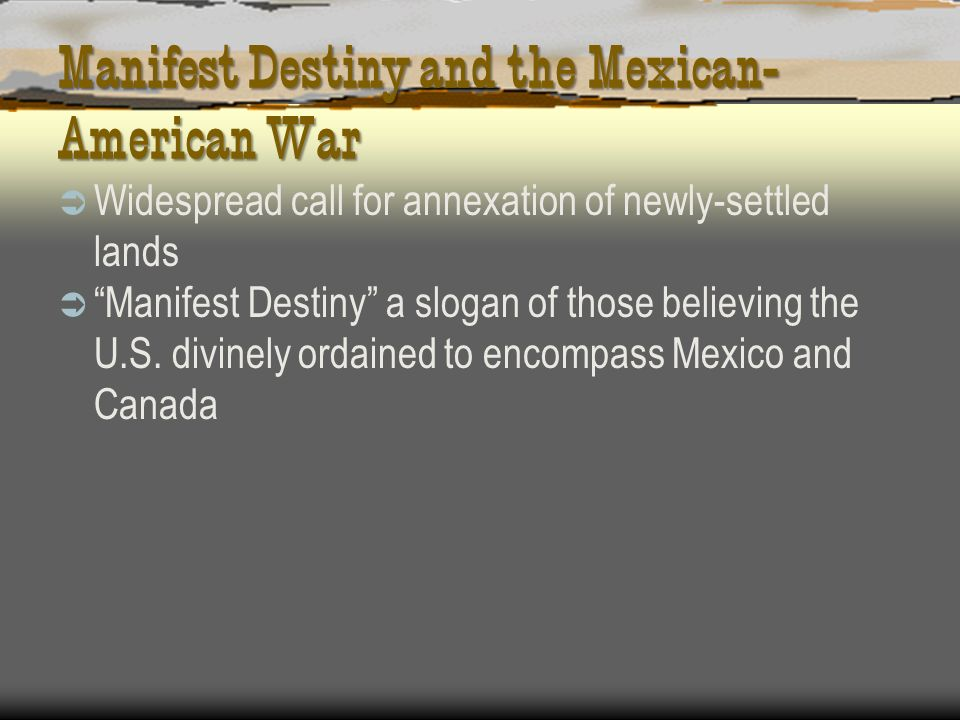 Manifest Destiny and the Mexican-American War
