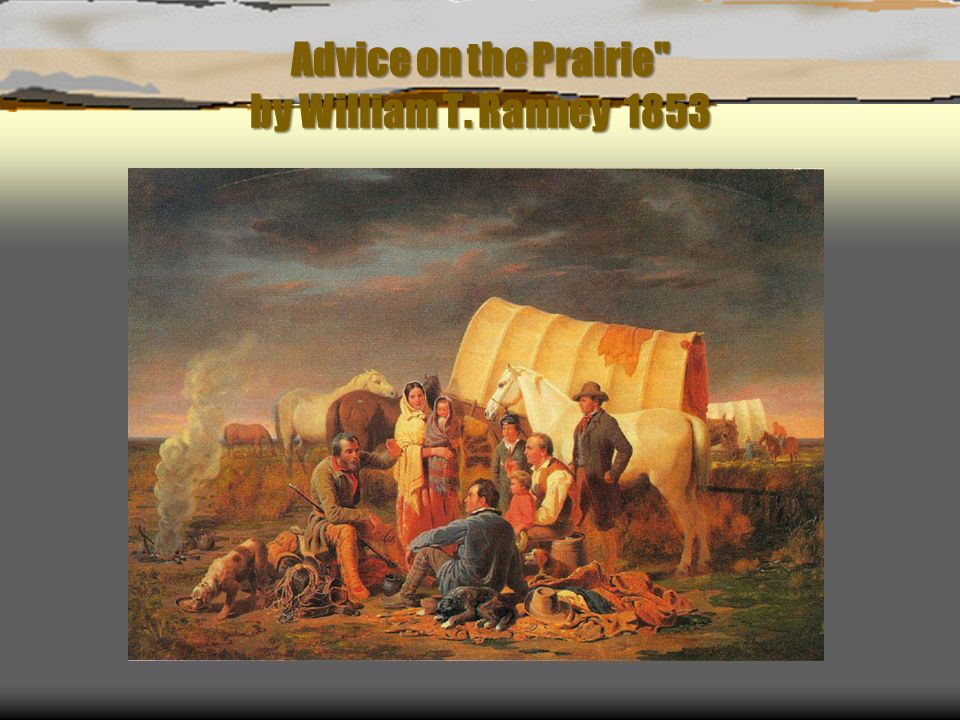Advice on the Prairie by William T. Ranney 1853